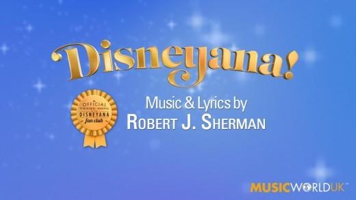 Disneyana Theme Song Introduced by Robert Sherman
